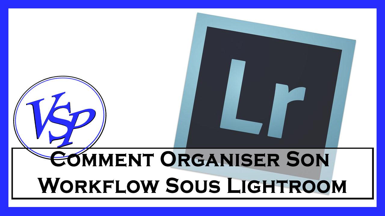 organiser son workflow